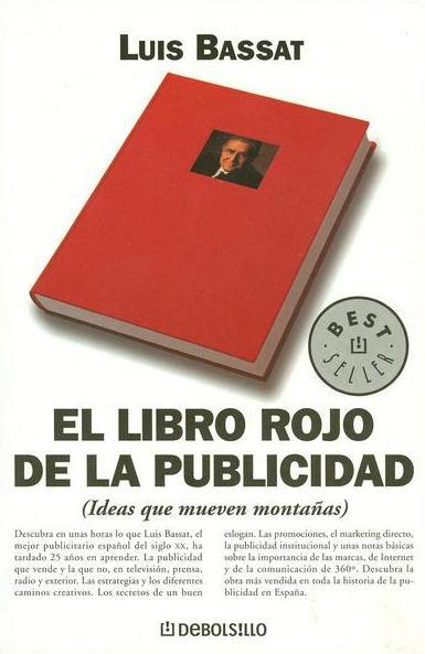 El Libro Rojo de la Publicidad, Luis Bassat